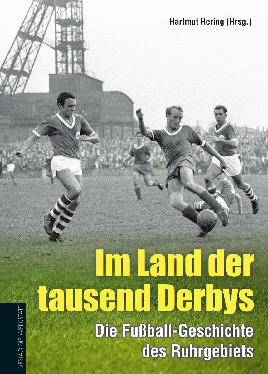 Im Land der tazsend Derbys Verlag Die Werkstatt