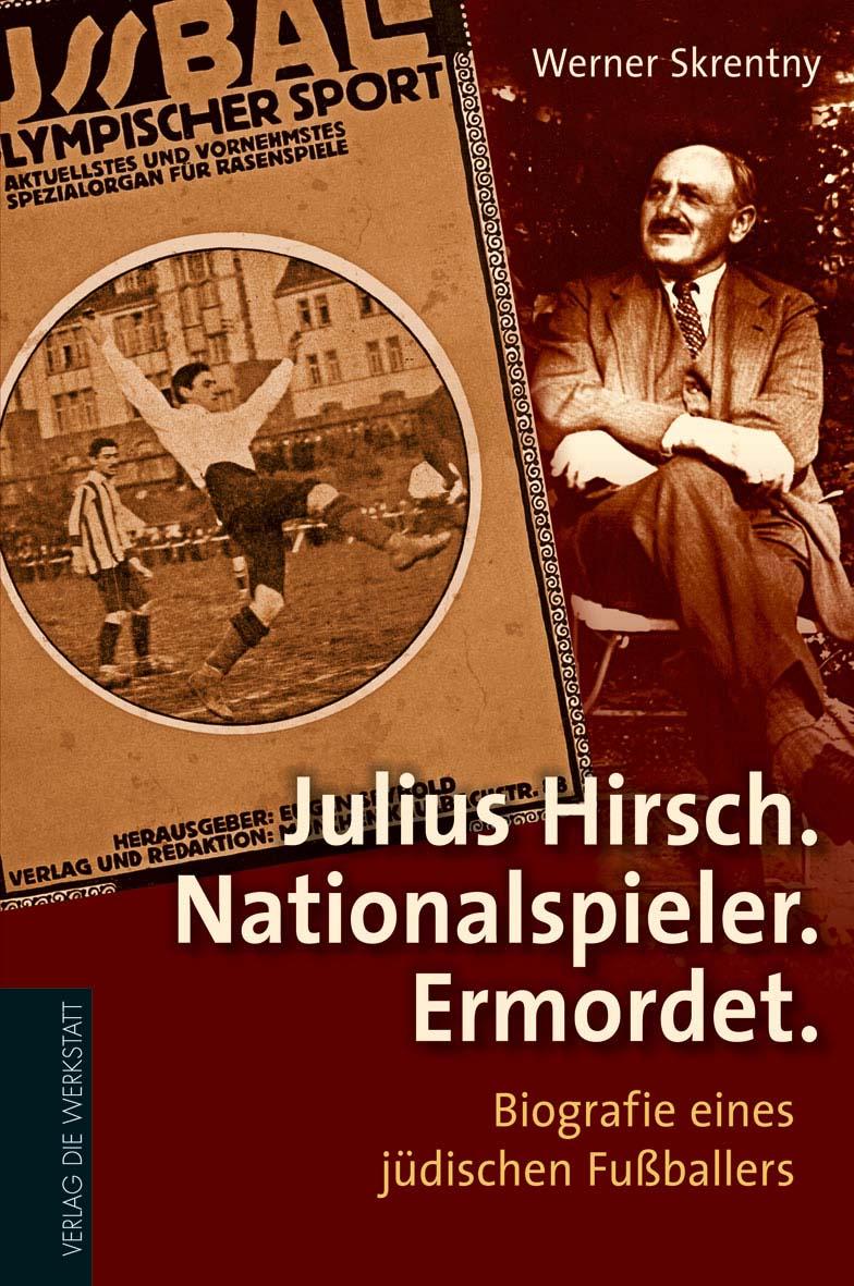 Werner Skrentny Julius Hirsch Verlag Die Werkstatt