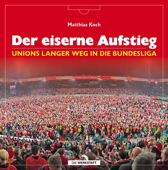 Der eiserne Aufstieg Verlag Die Werkstatt