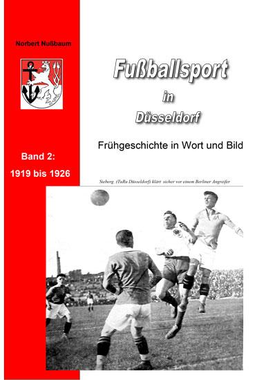 Norbert Nußbaum, Fußballsport in Düsseldorf Band 2