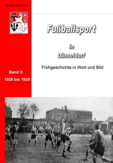 Norbert Nußbaum, Fußballsport in Düsseldorf, Band 3