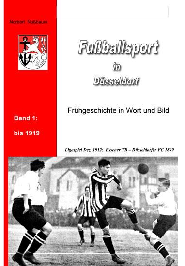 Norbert Nußbaum, Fußball in Düsseldorf Band 1
